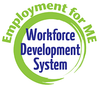 Employment for ME Workforce Development System